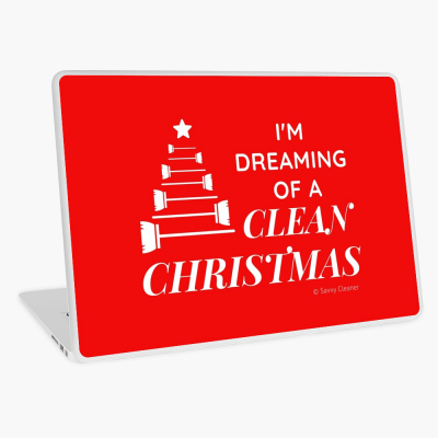 I Am Dreaming of a Clean Christmas, Savvy Cleaner Funny Cleaning Gifts, Cleaning Laptop Skin