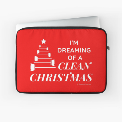 I Am Dreaming of a Clean Christmas, Savvy Cleaner Funny Cleaning Gifts, Cleaning Laptop Sleeve