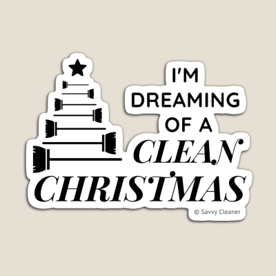 I Am Dreaming of a Clean Christmas, Savvy Cleaner Funny Cleaning Gifts, Cleaning Magnet