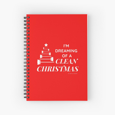 I Am Dreaming of a Clean Christmas, Savvy Cleaner Funny Cleaning Gifts, Cleaning Spiral Notepad