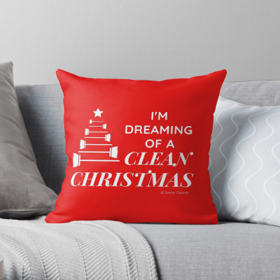I Am Dreaming of a Clean Christmas, Savvy Cleaner Funny Cleaning Gifts, Cleaning Throw Pillow