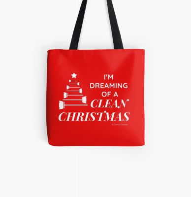 I Am Dreaming of a Clean Christmas, Savvy Cleaner Funny Cleaning Gifts, Cleaning Tote Bag