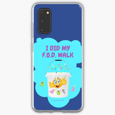 I Did My F.O.D. Walk, Savvy Cleaner Funny Cleaning Gifts, Cleaning samsung Galaxy Phone Case