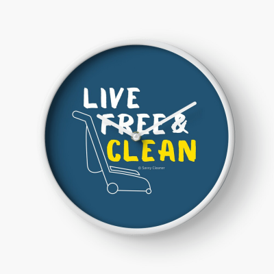 Live Free and Clean, Savvy Cleaner Funny Cleaning Gifts, Cleaning Clock
