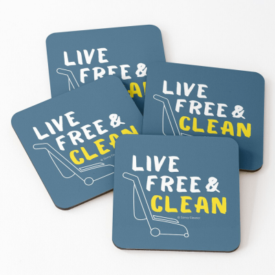 Live Free and Clean, Savvy Cleaner Funny Cleaning Gifts, Cleaning Coasters