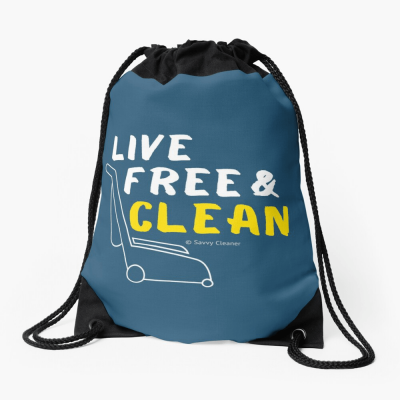 Live Free and Clean, Savvy Cleaner Funny Cleaning Gifts, Cleaning Drawstring Bag