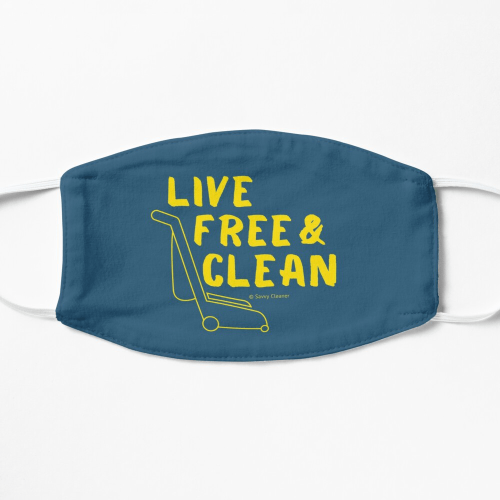 Live Free and Clean, Savvy Cleaner Funny Cleaning Gifts, Cleaning Facemask