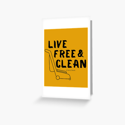 Live Free and Clean, Savvy Cleaner Funny Cleaning Gifts, Cleaning Greeting Card