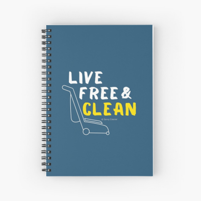 Live Free and Clean, Savvy Cleaner Funny Cleaning Gifts, Cleaning Spiral Notepad