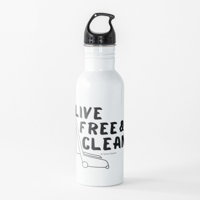 Live Free and Clean, Savvy Cleaner Funny Cleaning Gifts, Cleaning Water Bottle