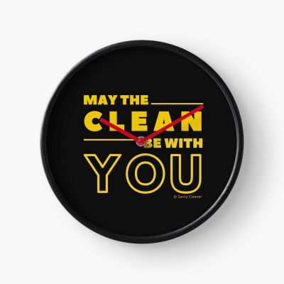 May the Clean Be With You, Savvy Cleaner Funny Cleaning Gifts, Cleaning Clock