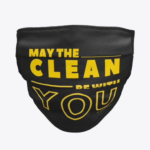 May the Clean Be With You, Savvy Cleaner Funny Cleaning Gifts, Cleaning Cloth Facemask