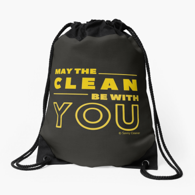 May the Clean Be With You, Savvy Cleaner Funny Cleaning Gifts, Cleaning Drawstring Bag