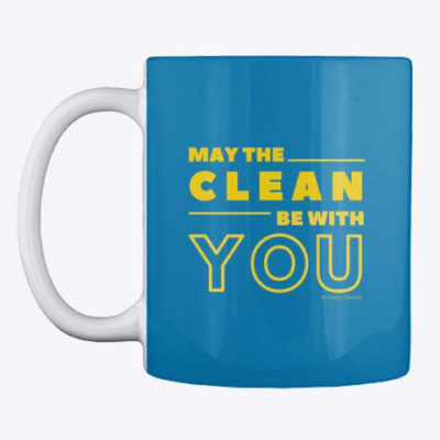 May the Clean Be With You, Savvy Cleaner Funny Cleaning Gifts, Cleaning Mug