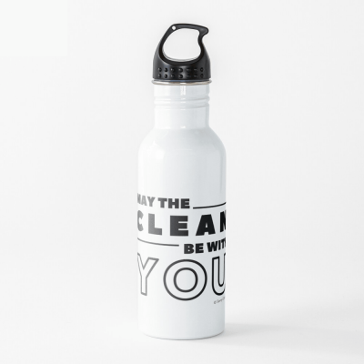 May the Clean Be With You, Savvy Cleaner Funny Cleaning Gifts, Cleaning Water Bottle
