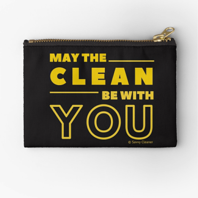 May the Clean Be With You, Savvy Cleaner Funny Cleaning Gifts, Cleaning Zipper Bag