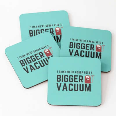 Need a Bigger Vacuum, Savvy Cleaner Funny Cleaning Gifts, Cleaning Coasters