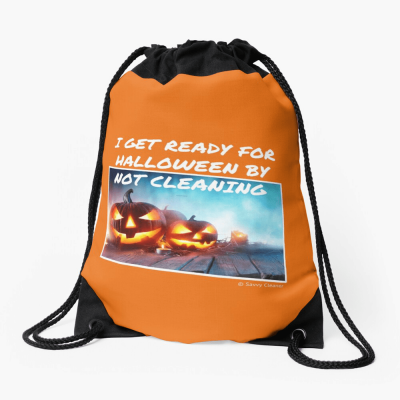Ready for Halloween, Savvy Cleaner Funny Cleaning Gifts, Cleaning Drawstring Bag