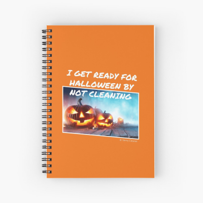 Ready for Halloween, Savvy Cleaner Funny Cleaning Gifts, Cleaning Spiral Notepad