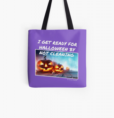 Ready for Halloween, Savvy Cleaner Funny Cleaning Gifts, Cleaning Tote Bag