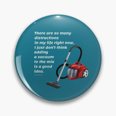 So Many Distractions, Savvy Cleaner Funny Cleaning Gifts, Cleaning Button
