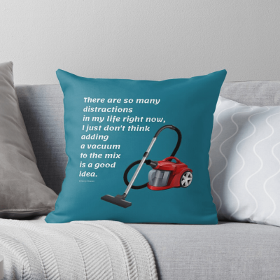 So Many Distractions, Savvy Cleaner Funny Cleaning Gifts, Cleaning Throw Pillow