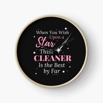 Upon A Star, Savvy Cleaner Funny Cleaning Gifts, Cleaning Clock