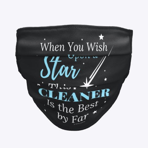 Upon A Star, Savvy Cleaner Funny Cleaning Gifts, Cleaning Cloth Face Mask