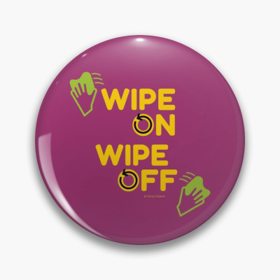 Wipe On Wipe Off, Savvy Cleaner Funny Cleaning Gifts, Cleaning Button