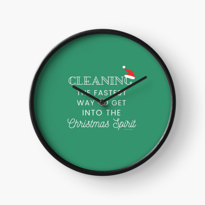 Christmas Spirit, Savvy Cleaner Funny Cleaning Gifts, Cleaning Clock