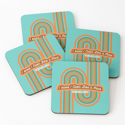 Clean Like a Maid, Savvy Cleaner, Funny Cleaning Gifts, Cleaning Coasters