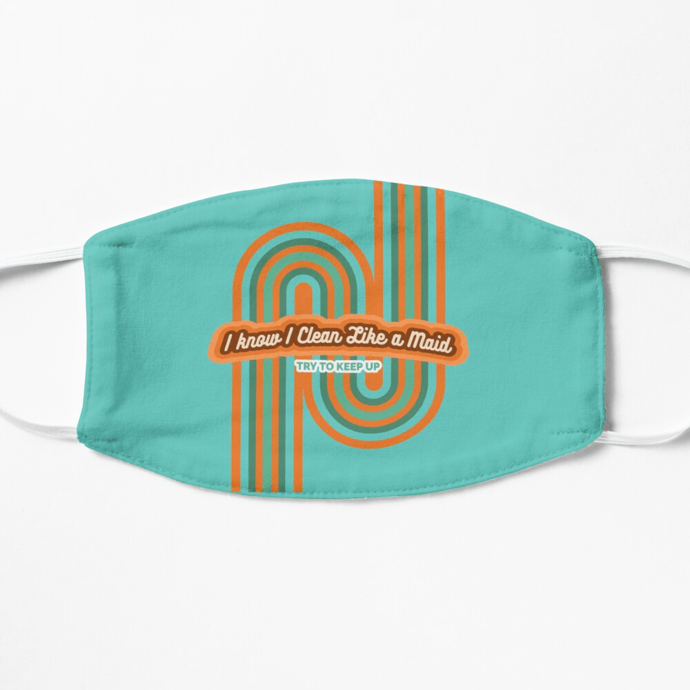 Clean Like a Maid, Savvy Cleaner, Funny Cleaning Gifts, Cleaning Face Mask