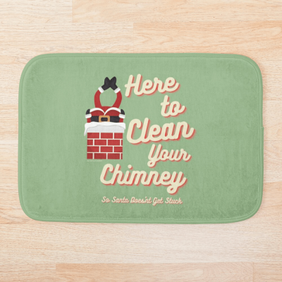 Clean Your Chimney, Savvy Cleaner, Funny Cleaning Gifts, Cleaning Bathmat