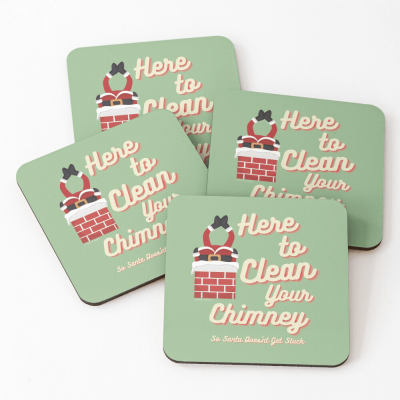 Clean Your Chimney, Savvy Cleaner, Funny Cleaning Gifts, Cleaning Coasters