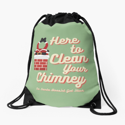 Clean Your Chimney, Savvy Cleaner, Funny Cleaning Gifts, Cleaning Drawstring Bag