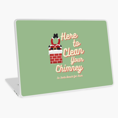 Clean Your Chimney, Savvy Cleaner, Funny Cleaning Gifts, Cleaning Laptop Skin