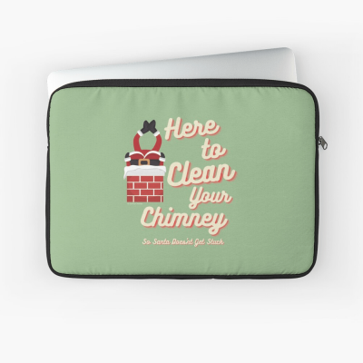 Clean Your Chimney, Savvy Cleaner, Funny Cleaning Gifts, Cleaning Laptop Sleeve