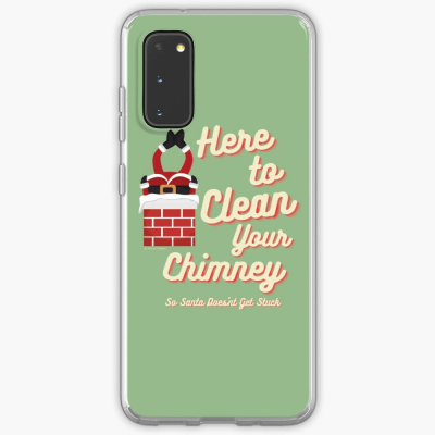 Clean Your Chimney, Savvy Cleaner, Funny Cleaning Gifts, Cleaning Samsung Galaxy Phone Case