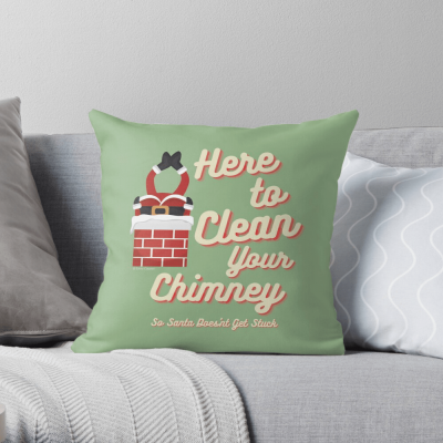 Clean Your Chimney, Savvy Cleaner, Funny Cleaning Gifts, Cleaning throw pillow