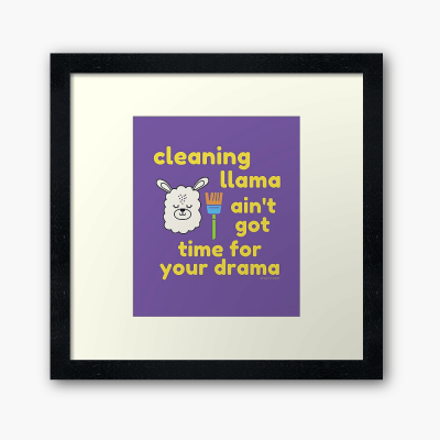 Cleaning Llama, Savvy Cleaner Funny Cleaning Gifts, Cleaning Framed Art Print