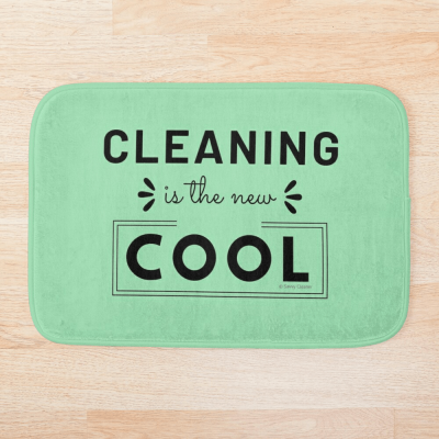 Cleaning is the New Cool, Savvy Cleaner Funny Cleaning Gifts, Cleaning Bathmat