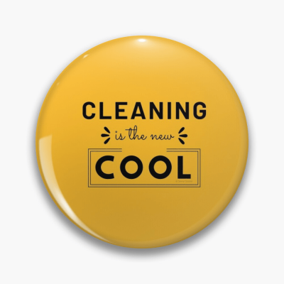 Cleaning is the New Cool, Savvy Cleaner Funny Cleaning Gifts, Cleaning Button