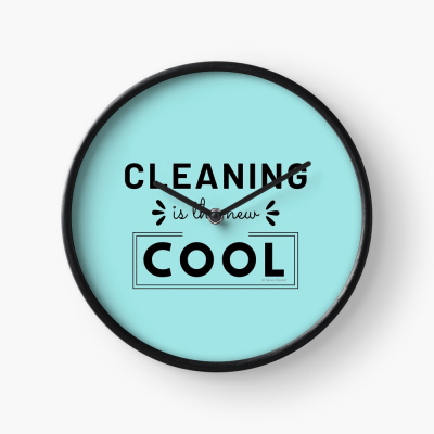 Cleaning is the New Cool, Savvy Cleaner Funny Cleaning Gifts, Cleaning Clock