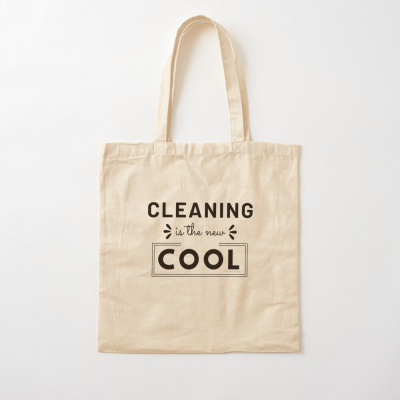 Cleaning is the New Cool, Savvy Cleaner Funny Cleaning Gifts, Cleaning Cotton Tote Bag