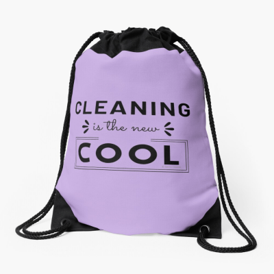 Cleaning is the New Cool, Savvy Cleaner Funny Cleaning Gifts, Cleaning Drawstring Bag