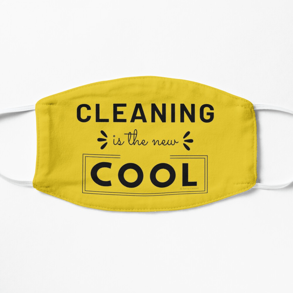 Cleaning is the New Cool, Savvy Cleaner Funny Cleaning Gifts, Cleaning Facemask