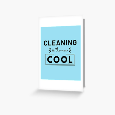 Cleaning is the New Cool, Savvy Cleaner Funny Cleaning Gifts, Cleaning Greeting Card