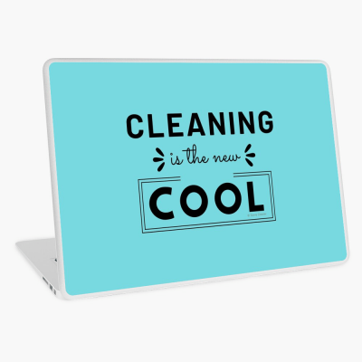 Cleaning is the New Cool, Savvy Cleaner Funny Cleaning Gifts, Cleaning Laptop Skin