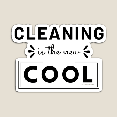 Cleaning is the New Cool, Savvy Cleaner Funny Cleaning Gifts, Cleaning Magnet