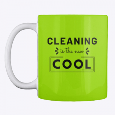 Cleaning is the New Cool, Savvy Cleaner Funny Cleaning Gifts, Cleaning Mug